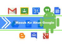 Cara Mengatasi dan Memperbaiki Kasus Tidak Bisa Login ( Error ) Akun Google di Android
