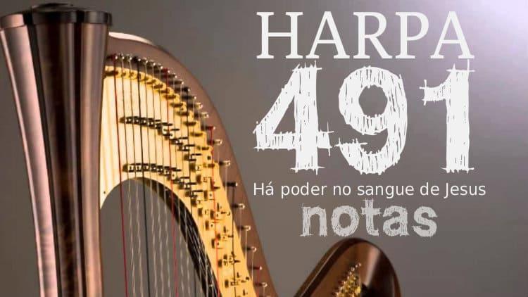 Cifra melódica Harpa Cristã 491 - Há poder no sangue de Jesus