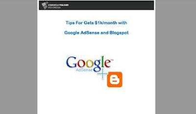 Ebook Gratis - Menghasilkan Uang Lewat Internet 1000$ per Bulan dari Google Adsense dan Blogspot