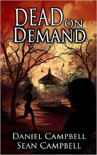 Dead on Demand (A DCI Morton Crime Novel Book 1) by Sean Campbell & Daniel Campbell