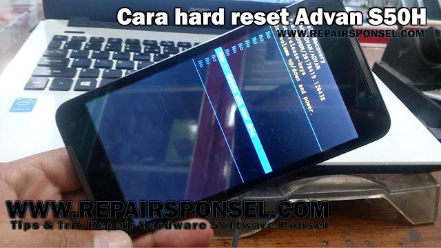 Cara Hard Reset Advan S50H Tested 100% Berhasil