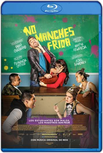 No Manches Frida (2016) HD 1080p y 720p Latino