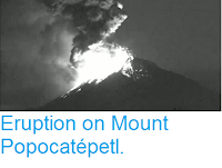 http://sciencythoughts.blogspot.co.uk/2016/04/eruption-on-mount-popocatepetl.html