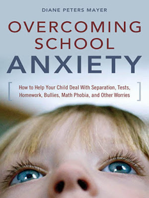 Overcoming School Anxiety, Diane Peters Mayer