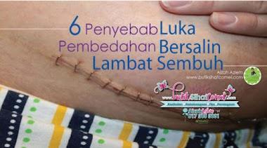 6 Penyebab Luka Pembedahan Bersalin Lambat Sembuh dan Bernanah