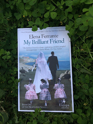 My Brilliant Friend by Elena Ferrante - Reading, Writing, Booking