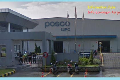 Lowngan Kerja Terbaru PT. Posco Indonesia Jakarta Processing Center