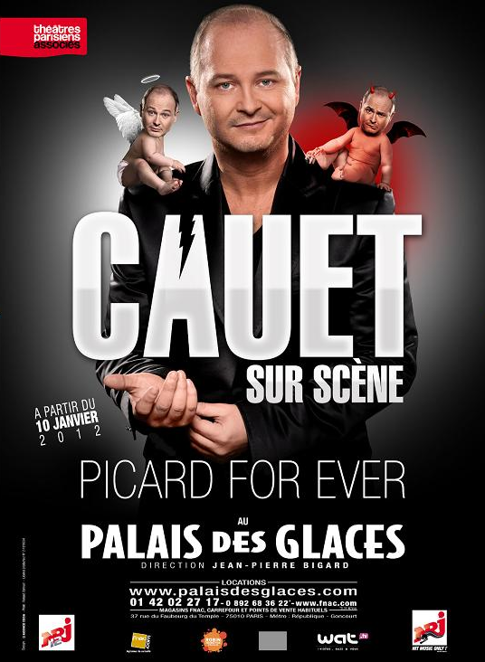 One man show Cauet Picard for ever