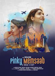 Pinky Memsaab (2018) Urdu Full Movie Hindi Dubbed WebRip 720p