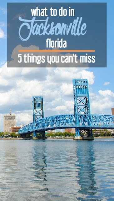 What to Do in Jacksonville, Florida: 5 Things You Can't Miss | CosmosMariners.com