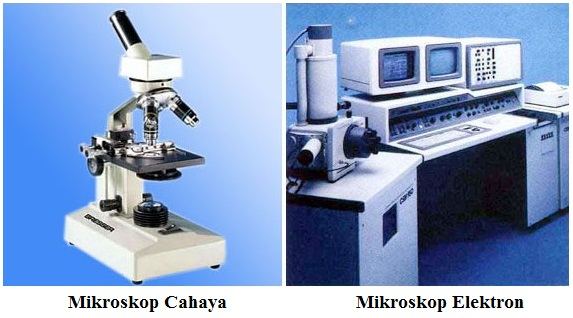 Mikroskop Elektron dan Mikroskop Cahaya