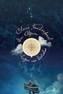 Em Algum Lugar nas Estrelas - Clare Vanderpool - Meu Livro Fantástico