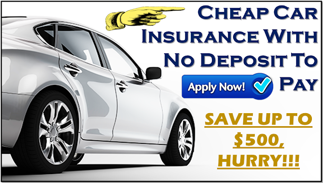 Cheap car insurance with no deposit to pay in advance
