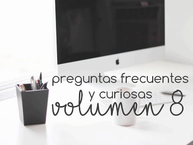 PREGUNTAS FRECUENTES Y CURIOSAS. VOL 8