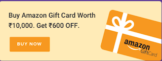 Get amazon voucher of rs 10000 at 600 off ( offer only for today)
