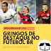 Descubracast #14 - Gringos no futebol BR
