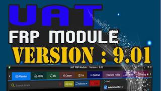 Uni-Android Tool [UAT] FRP Module 9.01