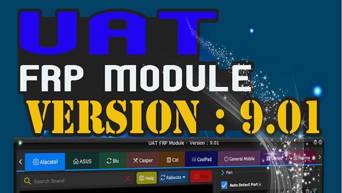 Uni-Android Tool [UAT] FRP Module 9.01 Latest Update Setup
