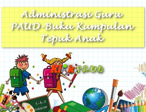 Administrasi Guru PAUD-Buku Kumpulan Tepuk Anak