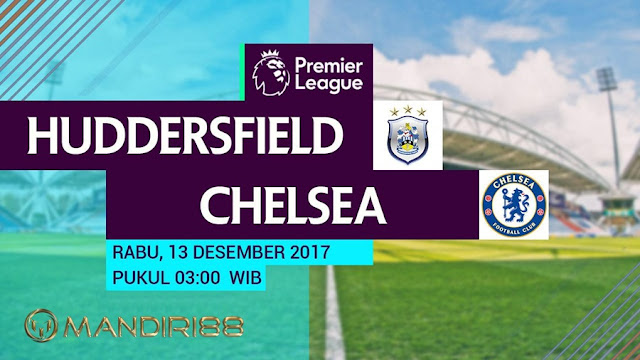 Chelsea akan melawat ke markas Huddersfield Town pada berkelahi pekan ke Berita Terhangat Prediksi Bola : Huddersfield Town Vs Chelsea , Rabu 13 Desember 2017 Pukul 03.00 WIB