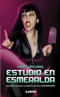 Estudio en Esmeralda, por Alberto López Aroca