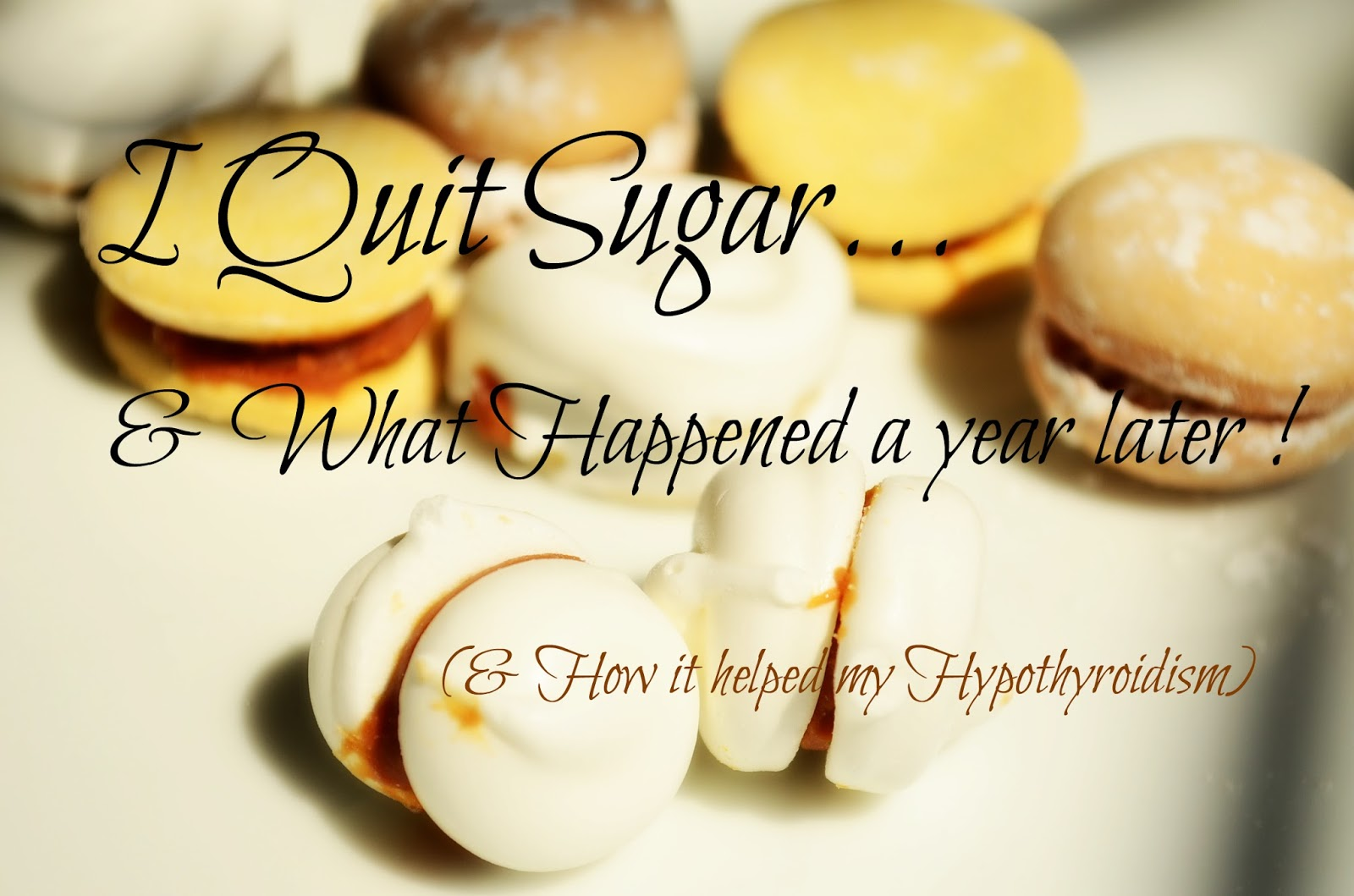 The Practical Mom: I Quit Sugar..and what happened 1 year later! (& how it helped me deal with Hypothyroidism )