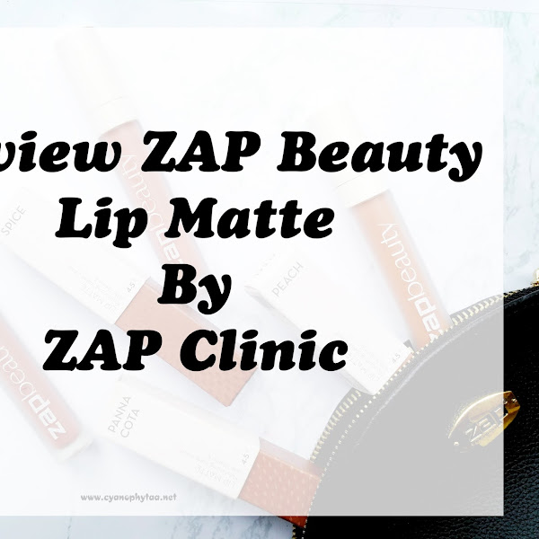 Review ZAP Beauty Lip Matte by ZAP Clinic