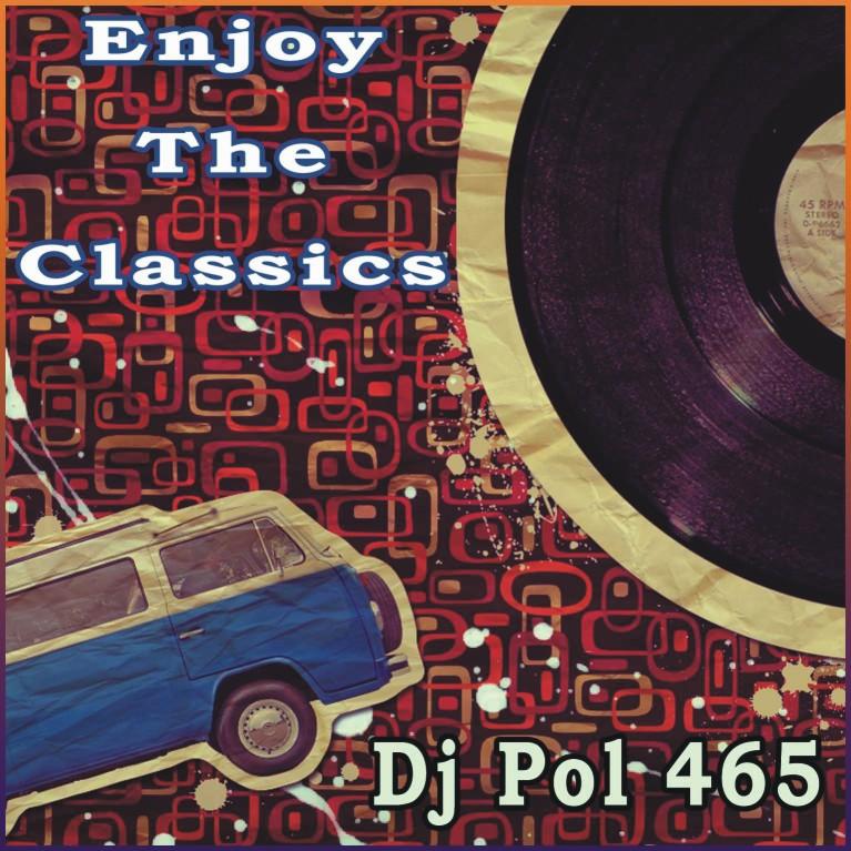 DJ POL465 - Enjoy The Classics (73 52) ~ THE MIXTAPE WORLD a36b48a0f54