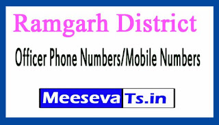 Ramgarh District Level Officer Phone Number/Mobile Numbers
