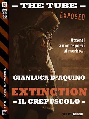 The Tube Exposed #29: Extinction II - Il crepuscolo (Gianluca D'Aquino)