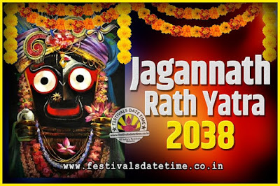 2038 Jagannath Rath Yatra Pooja Date and Time, 2038 Puri Ratha Yatra Calendar