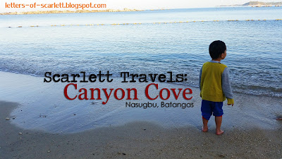Scarlett Travels: Canyon Cove, Batangas