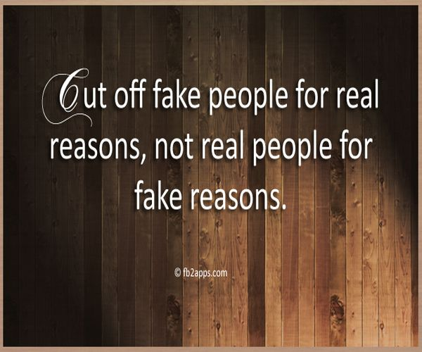 Inspirational Quotes: Cut Off Fake People