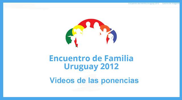 http://www.encuentrodefamilia.uy/2012.html