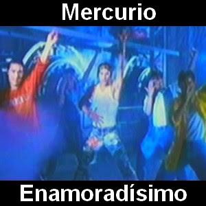 Mercurio - Enamoradisimo