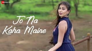 Jo Na Kaha Maine Song Lyrics  Naash94  Aamir Shaikh  Robica Chauduri