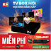 K+ siêu ưu đãi - Sở hữu ngày đầu thu K+ TV BOX miễn phí