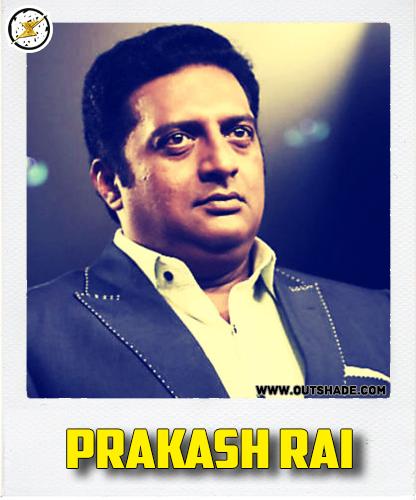 Prakash Rai is the real name of Prakash Raj
