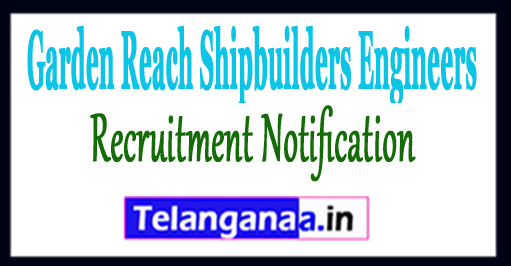 GRSE Garden Reach Shipbuilders Engineers Recruitment Notification 2017