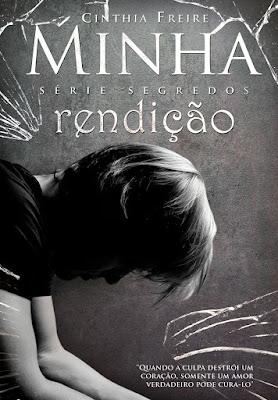 Minha Rendição (Série Segredos Livro 2) - Cinthia Freire