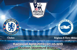Prediksi Chelsea vs Brighton & Hove Albion 4 April 2019