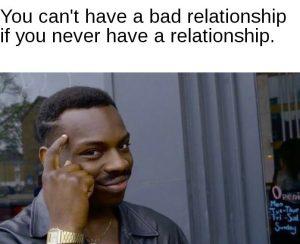 Bad Relationship Memes 13