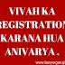 VIVAH KA REGISTRATION KARANA HUA ANIVARYA .