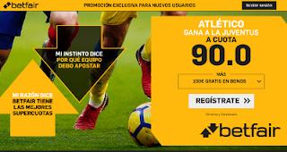 betfair supercuota Atlético gana Juventus 20 febrero 2019