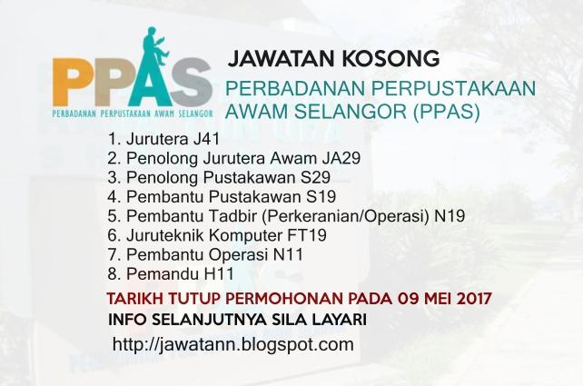Jawatan Kosong Perbadanan Perpustakaan Awam Selangor (PPAS) 09 Mei 2017