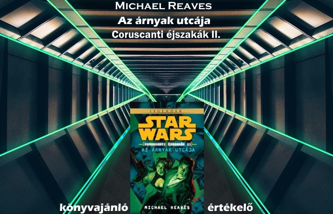 Michael Reaves - Az árnyak utcája könyvajánló-értékelő