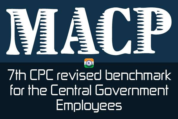 MACP-7THCPC-CENTRAL-GOVERNMENT-EMPLOYEES