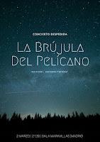 Concierto de La Brújula del Pelícano en Sala Maravillas
