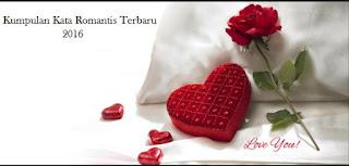 Kumpulan Kata Romantis Terbaru 2016
