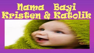 Nama Bayi Perempuan Katolik